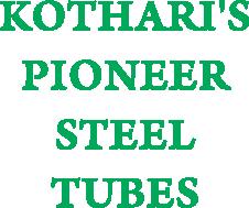 KOTHARI'S PIONEER STEEL TUBES