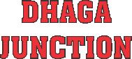DHAGA JUNCTION