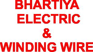 BHARTIYA ELECTRIC & WINDING WIRE